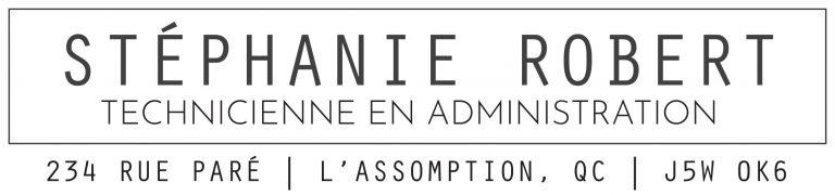 Stéphanie Robert Technicienne en administration - Assomption